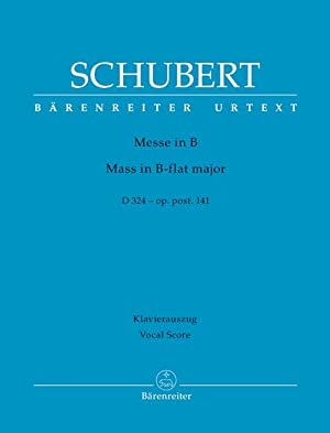 Mass In B Flat Major, D. 324,: Schubert, Franz,