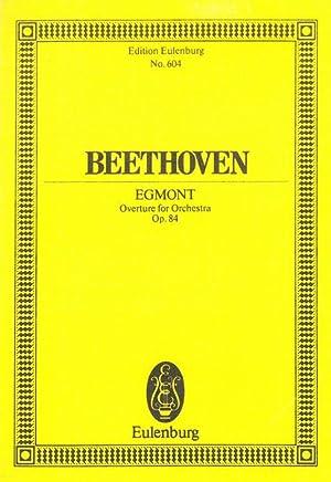 Egmont Overture, Op. 84.: Beethoven, Ludwig Van,