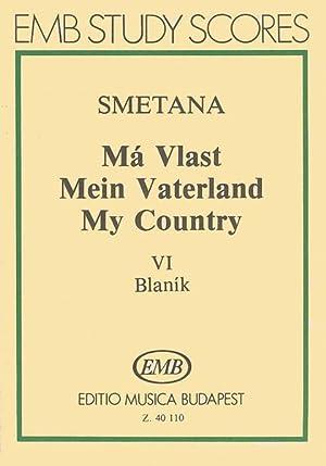 Blaník (From Má Vlast) Mein Vaterland =: Smetana, Bedrich,