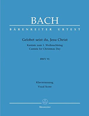 Cantata No. 91 : Gelobet Seist Du,: Bach, Johann Sebastian,