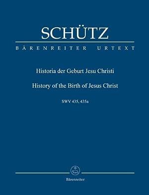 Historia der Geburt Jesu Christi, SWV 435.: Schuetz, Heinrich,