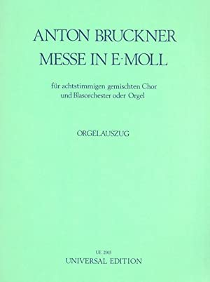 Messe In E-Moll : Für Achtstimmigen Gemischten: Bruckner, Anton,