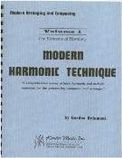 Modern Harmonic Technique, Vol. 1 : The: Delamont, Gordon.