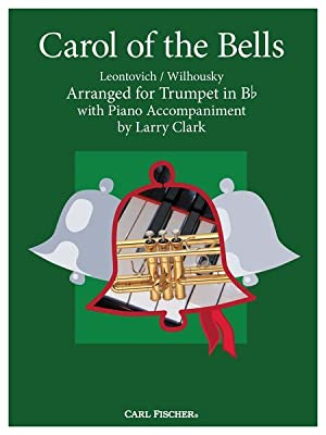 Carol Of The Bells : For Trumpet: Wilhousky, Peter,