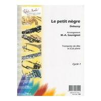 Petit Nègre : For Trumpet In B-Flat: Debussy, Claude,