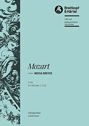Missa Brevis In G Major K. 140: Mozart, Wolfgang Amadeus,