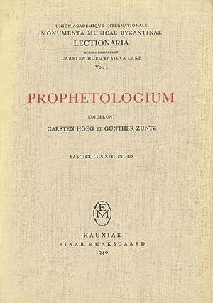 Prophetologium : Fasciculus Secundus, Lectiones Hebdomadarum 1ae: Høeg, Carsten; Zuntz,