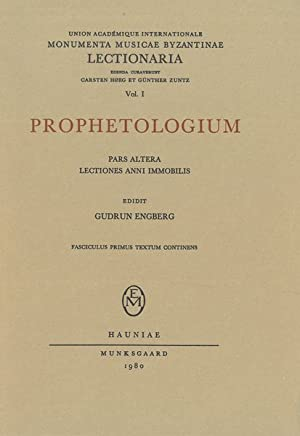 Prophetologium : Fasciculus Sextus, Lectiones Anni Immobilis.: Engberg, Gudrun.