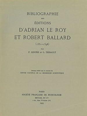 Bibliographie Des Éditions d'Adrian le Roy Et: Lesure, François; Thibault,