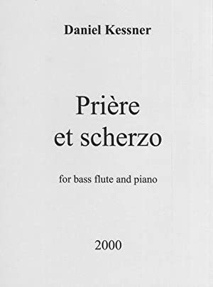 Prière Et Scherzo : For Bass Flute: Kessner, Daniel,