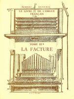 Livre De l'Orgue Français, Tome III, V.: Dufourcq, Norbert.