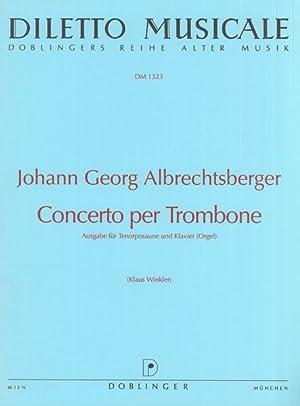 Concerto Per Trombone : Ausgabe Für Tenorposaune: Albrechtsberger, Johann,