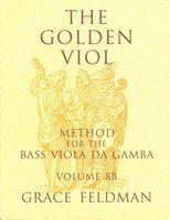 Golden Viol, Vol. 8b : Italian and: Feldman, Grace.