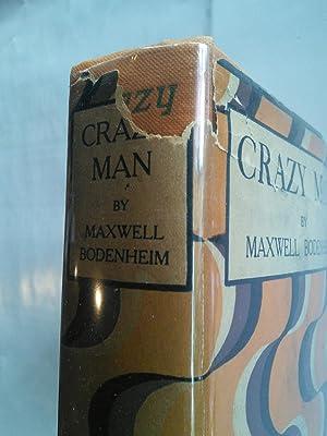 Crazy Man: Maxwell Bodenheim