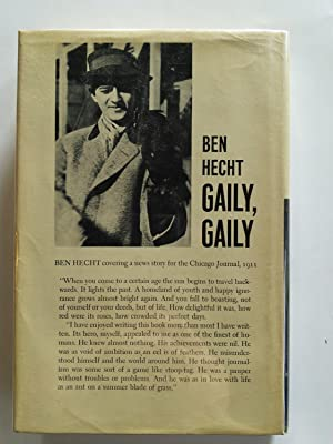 Gaily, Gaily: Ben Hecht