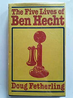 The Five Lives of Ben Hecht: Doug Fathering
