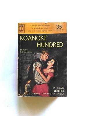 Roanoke Hundred: Inglis Fletcher