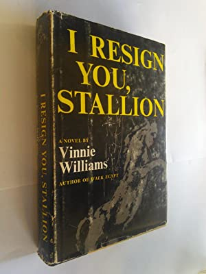 I Resign You, Stallion