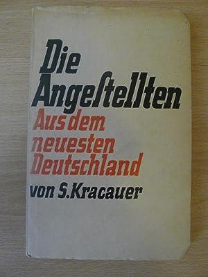 Die Angestellten, Aus dem neuesten Deutschland,: Kracauer, Siegfried: