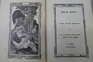 Amors Fabeln von seinen Jüngern gesammelt und an das Licht dieser liebesfrohen Welt gestellt, ...
