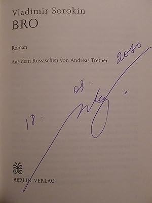 Bro, Roman, Aus dem Russischen von Andreas Tretner,: Sorokin, Vladimir: