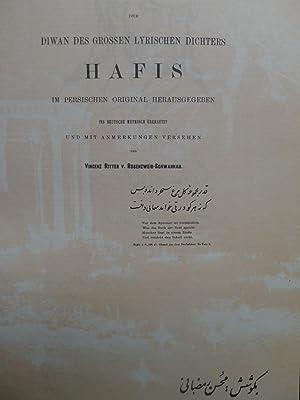 Der Diwan des grossen lyrischen Dichters Hafis im persischen Original herausgegeben, Ins Deutsche ...