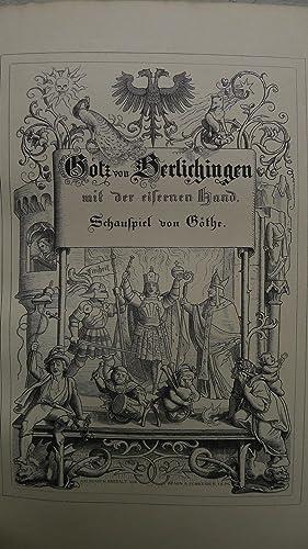 Götz von Berlichingen, Ein Schauspiel, Mit Holzschnitten nach Zeichnungen von Eugen Neureuther...