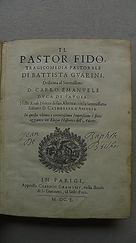 Il pastor fido / Filli di sciro / Aminta, Mit je 1 Titelvignette,: Guarini, Battista / ...