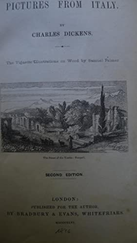 Pictures from Italy, The vignette illustrations on wood by Samuel Palmer,: Dickens, Charles:
