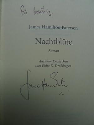 Nachtblüte, Roman, Aus dem Englischen von Ebba D. Drolshagen,: Hamilton-Paterson, James: