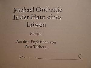 In der Haut eines Löwen, Roman, Aus dem Englischen von Peter Torberg,: Ondaatje, Michael: