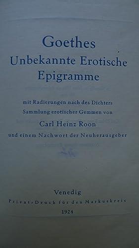 Goethes unbekannte erotische Epigramme mit 37 Radierungen nach des Dichters Sammlung erotischer ...