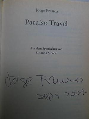 Paraiso Travel, Aus dem Spanischen von Susanna Mende,: Franco, Jorge: