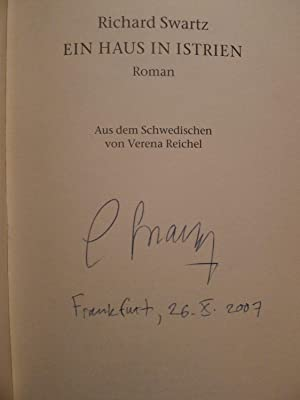 Ein Haus in Istrien, Roman, Aus dem Schwedischen von Verena Reichel,: Swartz, Richard: