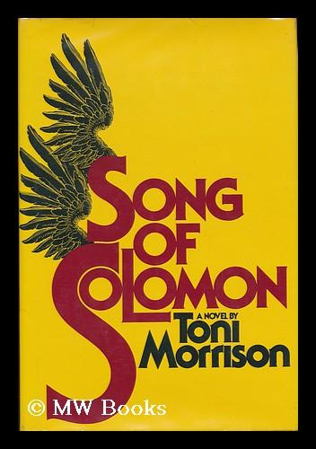 an analysis of toni morrisons novel song of solomon Signifying circe in toni morrison's song and it is obvious that her academic training informed song of solomon 2 this, her third novel harris' analysis.