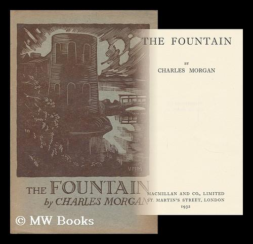 The Fountain: Morgan, Charles (1894-1958)