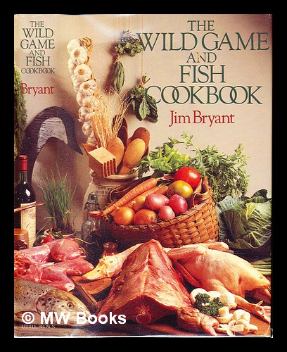 Wild Game Cookbook First Edition Seller Supplied Images Abebooks