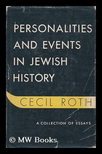 Personalities And Events In Jewish History By Roth, Cecil