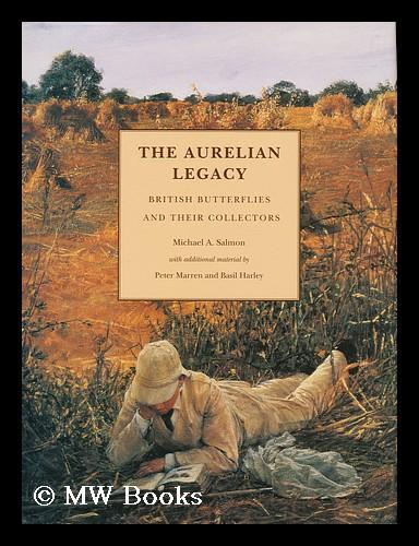 Image result for The Aurelian Legacy - a History of British Butterflies and their Collectors: With contributions by Peter Marren and Basil Harley