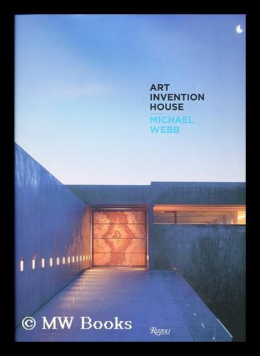 Art Invention House By Michael Webb By Webb Michael New York