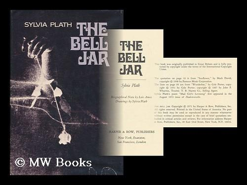 the role model in sylvia plaths the bell jar Sylvia worked on her autobiographical novel, the bell jar, which narrated a college student's nervous breakdown and recovery despite thriving careers and the birth of two children, personal jealousies and a return of sylvia's depression troubled the marriage.