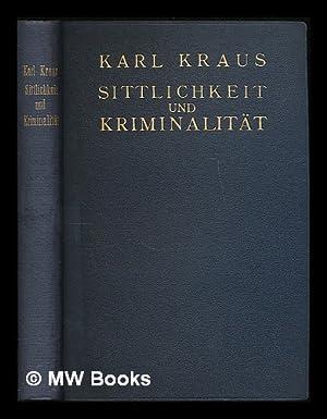 Sittlichkeit und Kriminalitat / von Karl Kraus: Kraus, Karl (1874-1936)