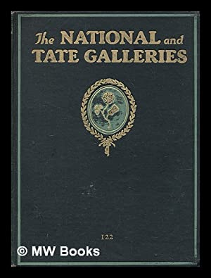 The National and Tate Galleries / by: Wilson, Robert Noble