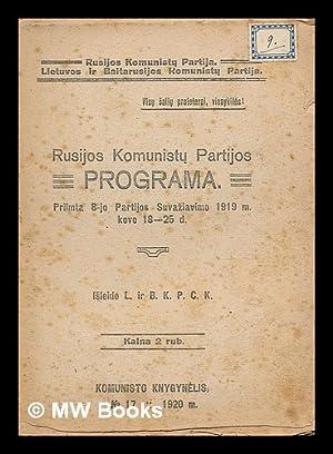 Rusijos Komunistu Partijos programa, priimta 8-jo Partijos Suvaziavimo 1919 m. kovo 18-25 d.: ...