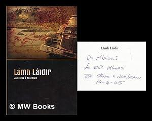 Lamh laidir / Joe Steve O Neachtain: O Neachtain, Joe Steve