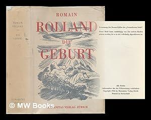 Die Geburt : Roman / Romain Rolland: Rolland, Romain (1866-1944)