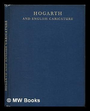Hogarth and English caricature / edited by F. D. Klingender: Klingender, F. D. (Francis Donald...