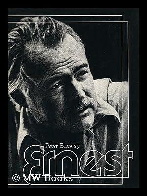 Ernest / by Peter Buckley: Buckley, Peter