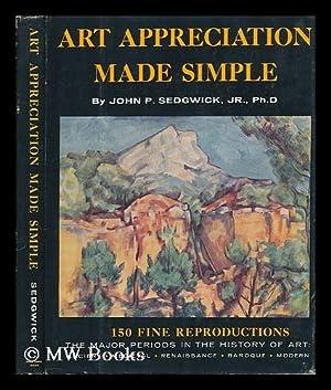 Art Appreciation Made Simple: Sedgwick, John P.