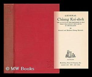 General Chiang Kai-Shek; the Account of the: Chiang, May-Ling Soong